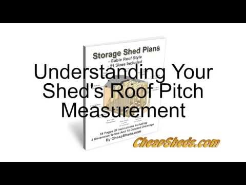Understanding Your Shed's Roof Pitch Measurement