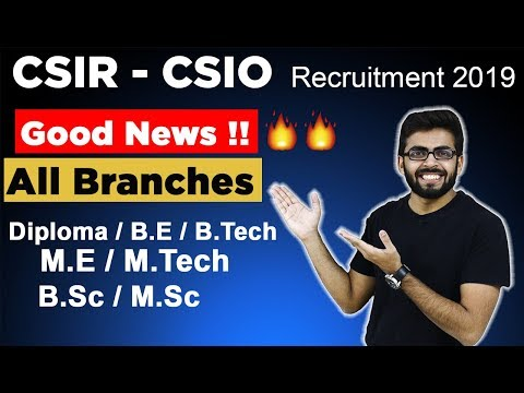 CSIR - CSIO Recruitment 2019 | All Branches | Diploma/BE/Btech/ME/Mtech/Bsc/Msc | Latest Job Update