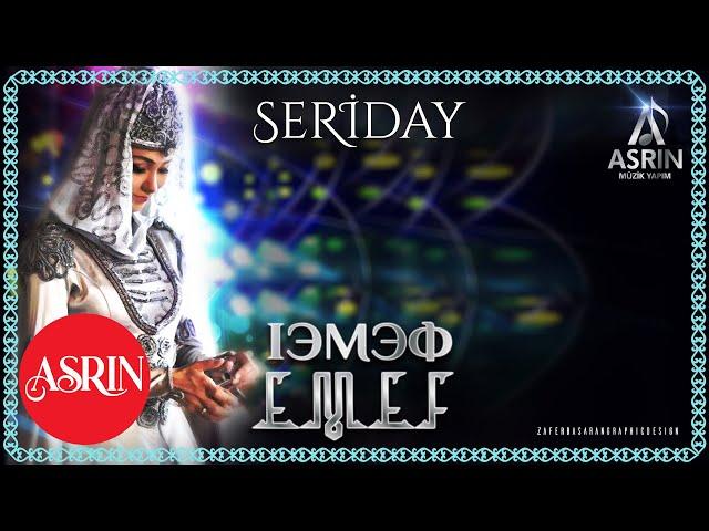 Seriday-Emef- Çerkes Müzikleri-(Official Audıo)