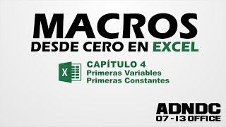 Macros Excel, Cap. 4 Primeras Constantes Primeras Variables @ADNDC @adanjp