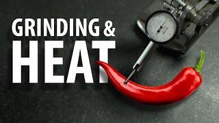 Grinding: FEEL THE HEAT
