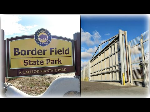 COME  WITH ME TO THE  BORDER STATE FIELD PARK // SAN DIEGO ,CA