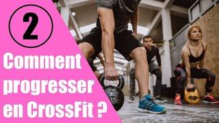 Comment progresser en CrossFit?