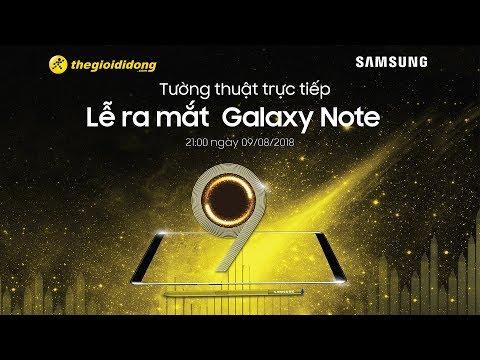 Sự kiện ra mắt Samsung Galaxy Note 9