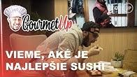 Našli sme najlepšie sushi, ktoré ti prinesú až domov   GOURMETUP