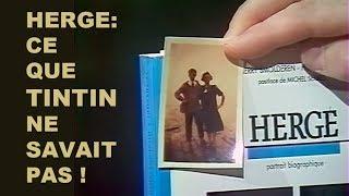 Hergé: Ce que Tintin ne savait pas !
