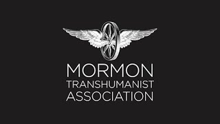 """A Mormon Perspective on Transhumanism"" by Carl Youngblood (2007)"