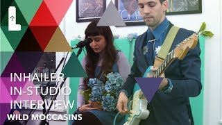 Wild Moccasins:INHAILER In-Studio Interviews