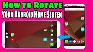 Rotate Android Home Screen Landscape Mode