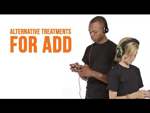 Alternative Treatments for ADD & ADHD