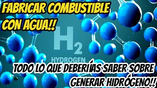 Ideas para construir generador de hidrógeno.