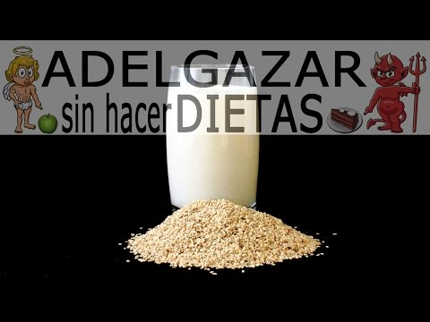 LECHE DE SÉSAMO # ADELGAZAR SIN HACER DIETAS