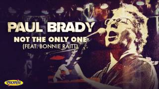 Paul Brady - Not The Only One (feat: Bonnie Raitt)