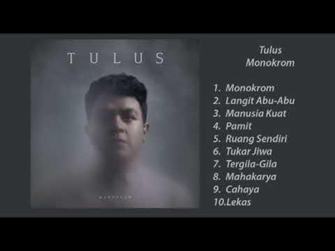 """Tulus - """"Monokrom"""" (Full Album)"""