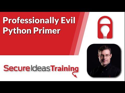 Professionally Evil Python Primer