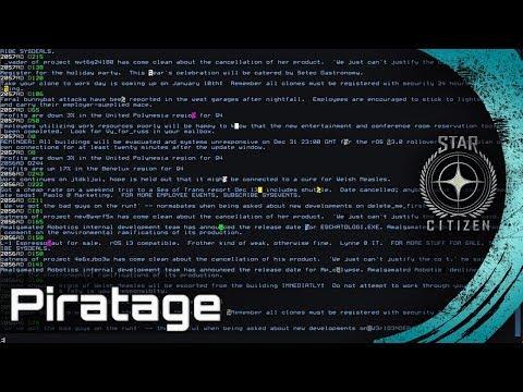 Star Citizen Discussion - La place du Piratage