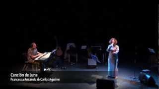 Canción de Luna Francesca Ancarola & Carlos Aguirre