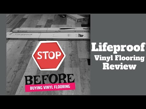 LIFEPROOF VINYL FLOORING REVIEW - TRUTH ABOUT VINYL FLOORING - HOME DEPOT VINYL FLOORING