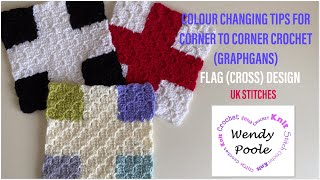Beginners Colour Changing Tips for Corner to Corner Crochet (UK Stitches) - Wendy Poole