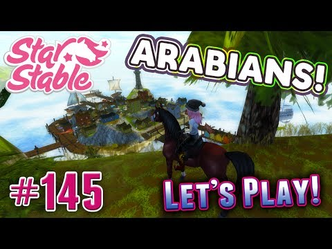 Let's Play Star Stable #145 - NEW ARABIANS! ERIK, MADISON, & CARL!