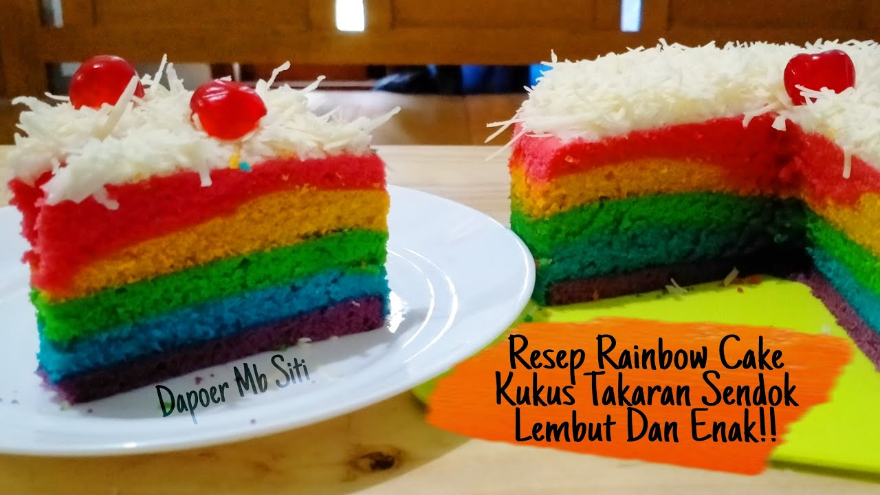 RESEP RAINBOW CAKE KUKUS LEMBUT TAKARAN SENDOK 4 TELUR ...