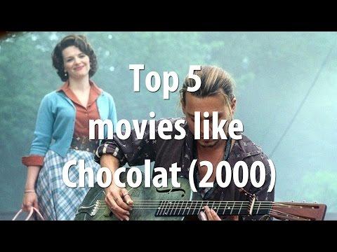 Top 5 movies like Chocolat 2000