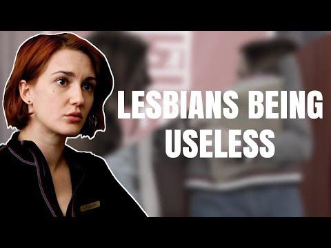 Lesbians Being Useless [PART 2]