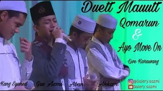 Video Gus Azmi Kang Syihab Aban Ahkam - Qomarun - Move On download MP3, 3GP, MP4, WEBM, AVI, FLV November 2018
