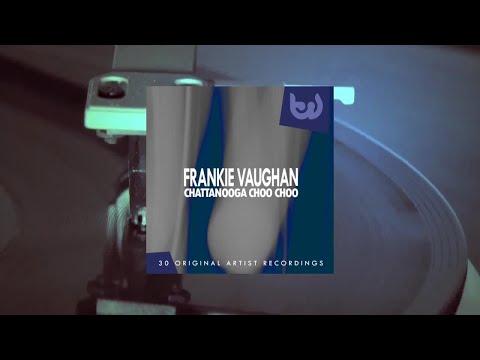 Frankie Vaughan - Chattanooga Choo Choo (Full Album)