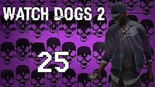 Watch Dogs 2 - Прохождение игры на русском [#25] Фриплей и побочки PC