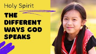 The Different Ways God Speaks