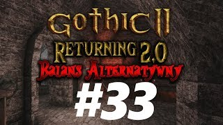 Gothic 2 NK : Returning 2.0 AB  — Sniący pijany świątynia - Na żywo