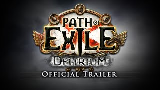 Path of Exile: Delirium Official Trailer and Developer Commentary