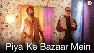 Piya Ke Baazar Mein   Holi Special | Jagpreet Bawja & Sachin Kumar