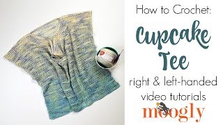Here's how to crochet the Cupcake Tee! Get the supplies, written pa...