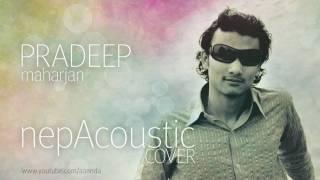 Jaha chan buddha ka aankha (bhakta raj acharya acoustic cover)