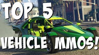 Top 5 Best MMOS With Vehicles 2017