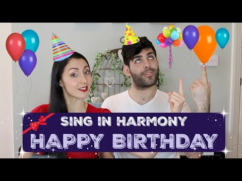 How to SING IN HARMONY: Happy Birthday