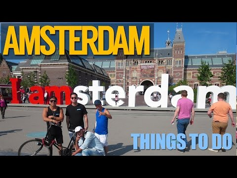 Things to do in Amsterdam Netherlands - Travel Guide