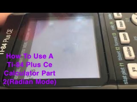 How To Use A Ti-84 Plus Ce Calculator Part 2(Radian Mode) - YouTube