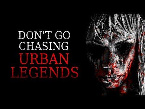 """Don't Go Chasing Urban Legends"" Creepypasta"