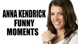 Anna Kendrick Funny Moments