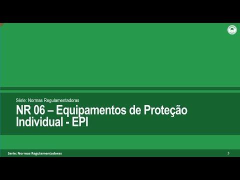 NR 06 - Equipamentos de Proteção Individual - EPI