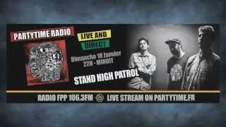 Stand High Patrol feat Pupa Jim and Rootystep at Party Time Reggae Show - 18 JAN 2015