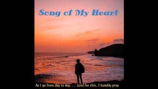 Song of My Heart   (Official Release) - By Keith Lionel Brown