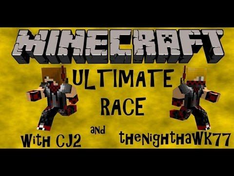 ULTIMATE RACE w/ CJ2 and thenighthawk77