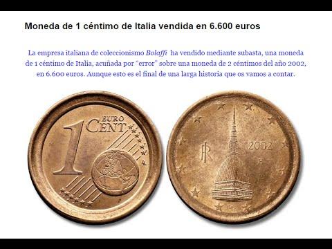 Monedas De 1 Céntimo De Euro Compradas Por 6.600€