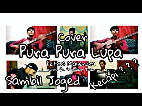 pura-pura-lupa-cover-fahmi-ft-balimbing-team-kacapi-version