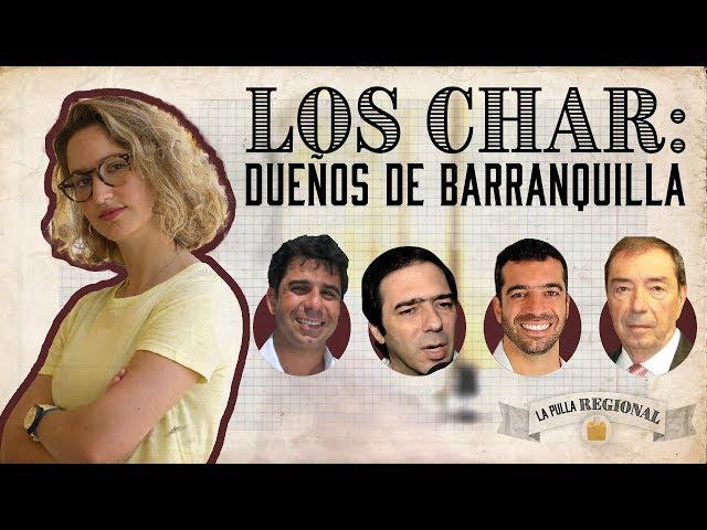 Los Char hacen lo que se les da la gana con Barranquilla | La Pulla |