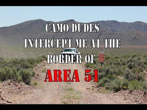 Area 51 Camo Dudes Intercept Me at Remote Border Points